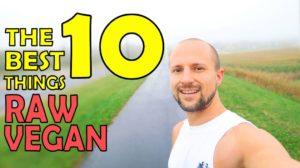 10 Benefits of a Raw Vegan Diet